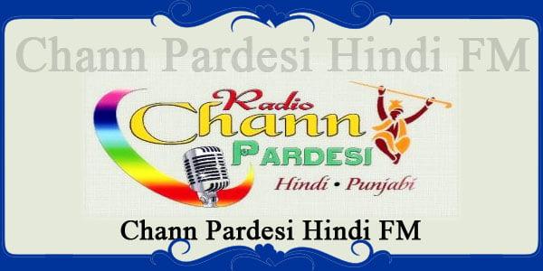 Chann Pardesi Hindi FM