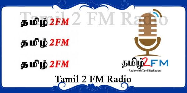 Tamil 2 FM Radio