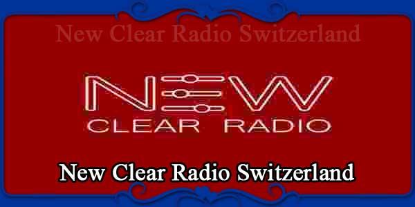 New Clear Radio Switzerland