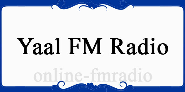 Yaal FM radio