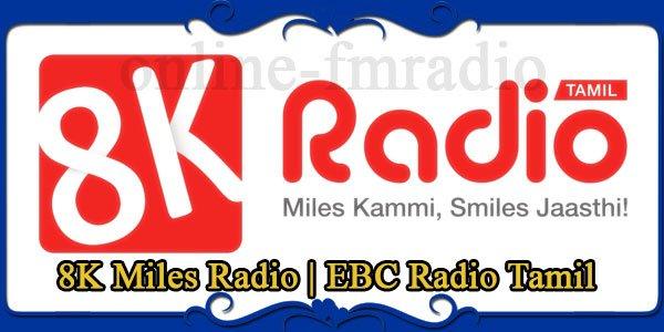 8K-Miles-Radio-EBC-Radio-Tamil