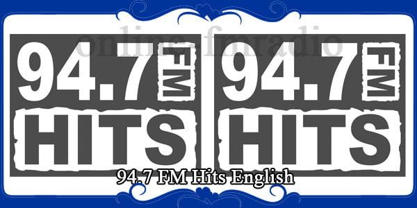 94.7 FM Hits English