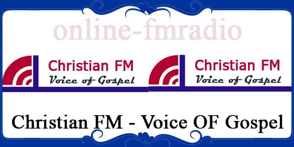 Christian FM - Voice OF Gospel
