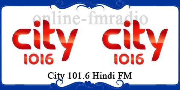 City 101.6 Hindi FM