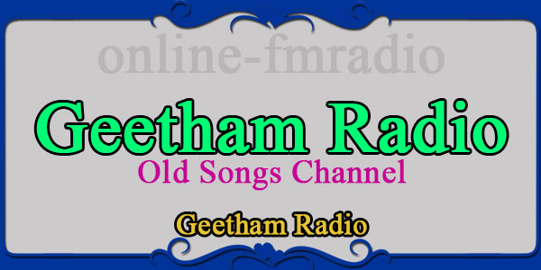 Geetham Radio Old Songs Channel