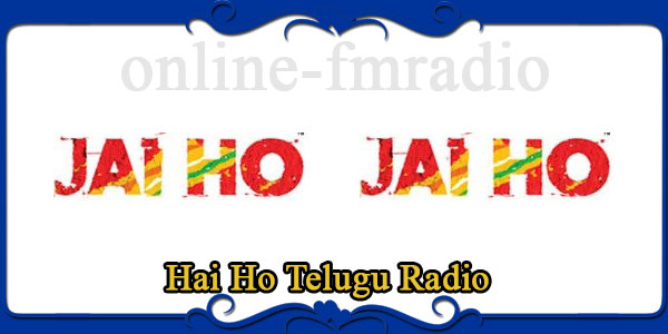 Hai Ho Telugu Radio