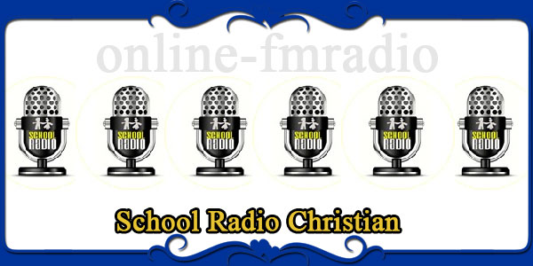School Radio Christian