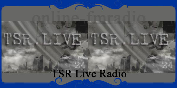 TSR Live FM Radio