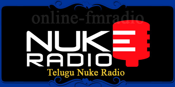 Telugu Nuke Radio