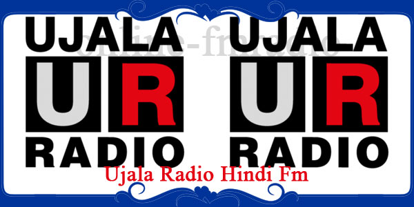 Ujala Radio Hindi Fm