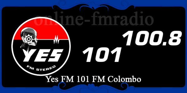 Yes FM 101 FM Colombo