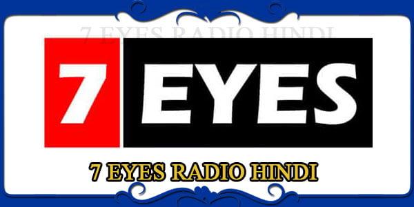 7 EYES RADIO HINDI