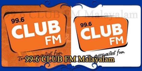 99.6 CLUB FM Malayalam