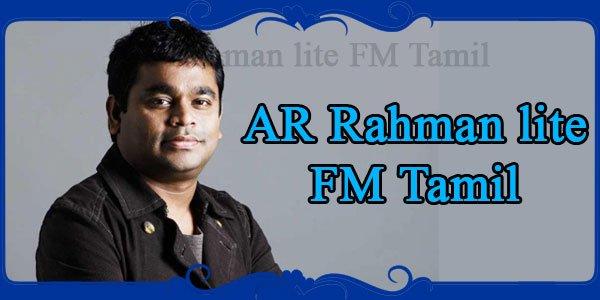 AR Rahman lite FM Tamil