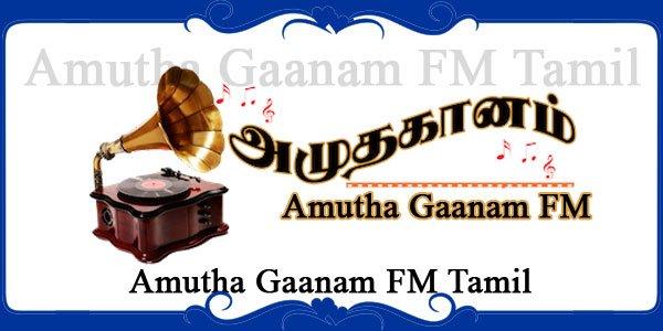 Amutha Gaanam FM Tamil