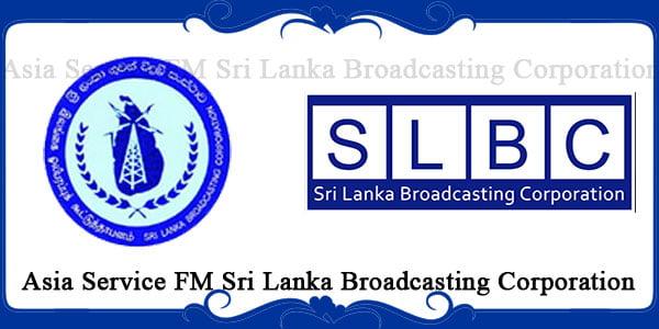 Asia Service FM Sri Lanka Broadcasting Corporation