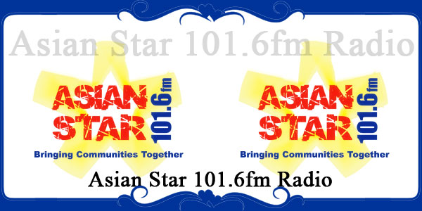 Asian Star 101.6fm Radio