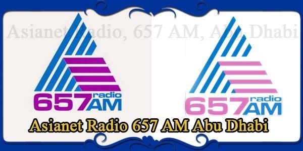 Asianet 657 AM Radio Malayalam | Abu Dhabi Malayalam Fm