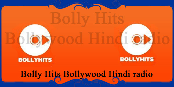 Bolly Hits Bollywood Hindi radio
