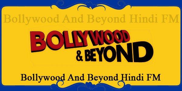Bollywood And Beyond Hindi FM