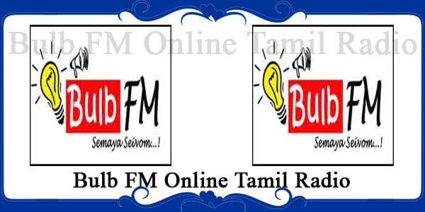 Bulb FM Online Tamil Radio