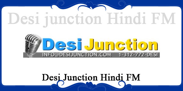 Desi Junction Hindi FM