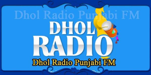 Dhol Radio Punjabi FM