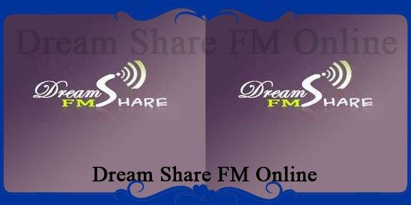 Dream Share FM Online