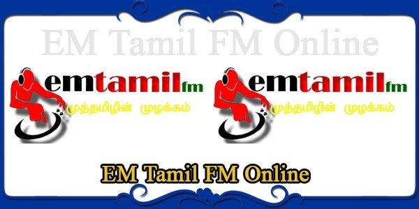 EM Tamil FM Online