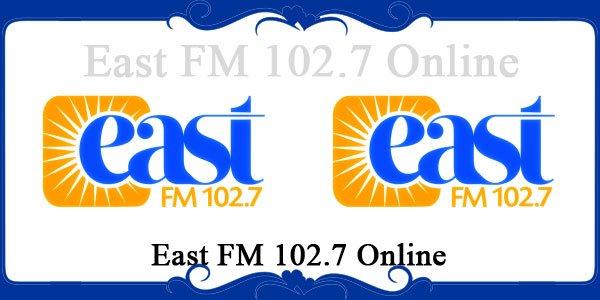 East FM 102.7 Online
