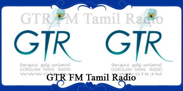 GTR FM Tamil Radio