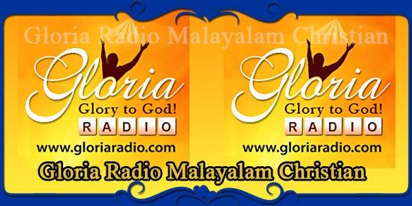 Gloria Radio Malayalam Christian
