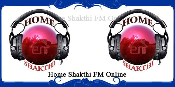 Home Shakthi FM Online