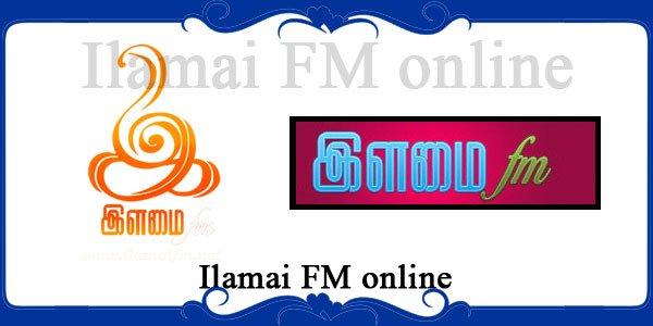 Ilamai FM online