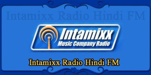 Intamixx Radio Hindi FM