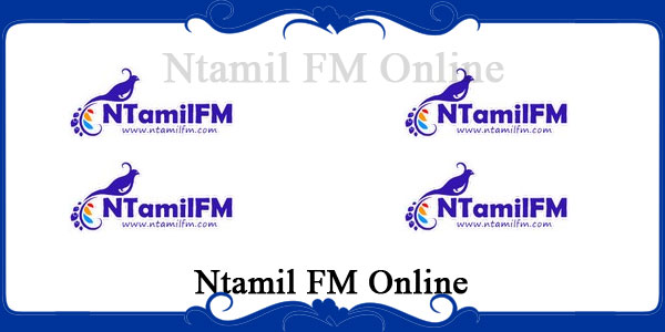 Ntamil FM Online