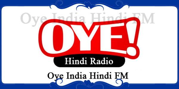 Oye India Hindi FM