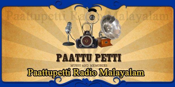 Paattupetti Radio Malayalam