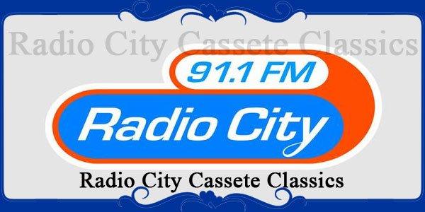 Radio City Cassete Classics