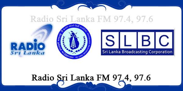 Radio Sri Lanka FM 97.4, 97.6