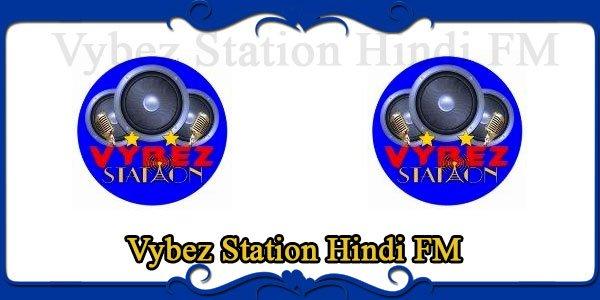 Vybez Station Hindi FM