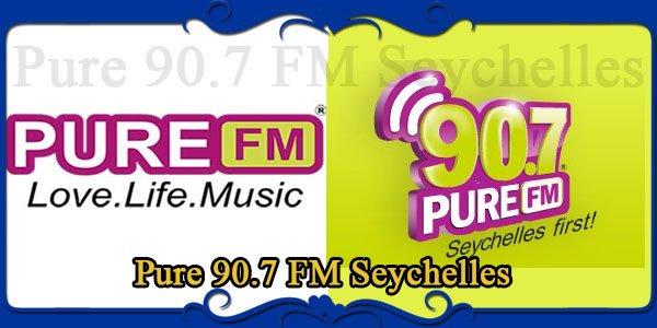 Pure 90.7 FM Seychelles