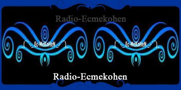 Radio-Ecmekohen