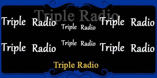 Triple Radio