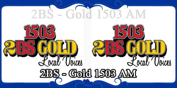 2BS - Gold 1503 AM