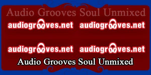 Audio Grooves Soul Unmixed