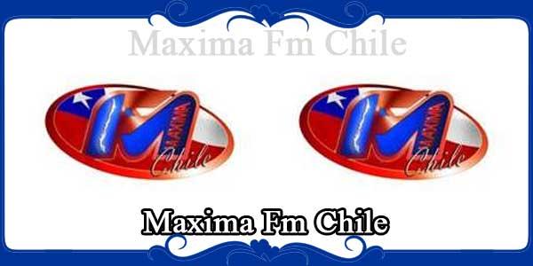 Maxima Fm Chile