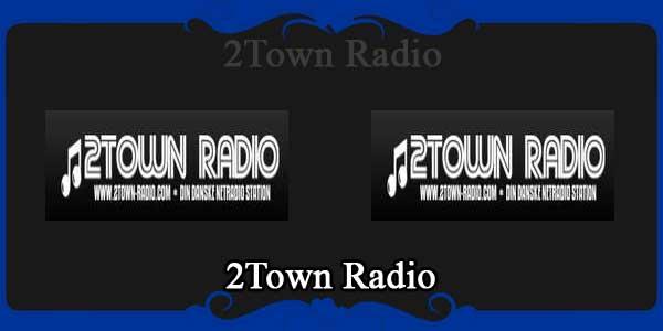 2Town Radio