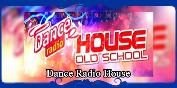 Dance Radio House
