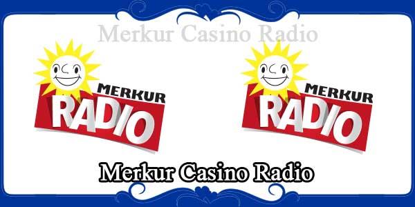 Merkur Casino Radio